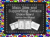 Main Idea and Supporting Details Choice Board (Common Core