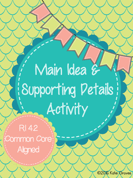 Main Idea and Supporting Details Mini Lesson