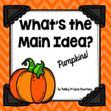 Main Idea and Supporting Details: Pumpkins