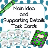 Main Idea and Supporting Details Task Cards with and witho