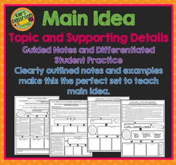 Main Idea for 4th, 5th, and 6th grade - Guided Notes and Differentiated Activity