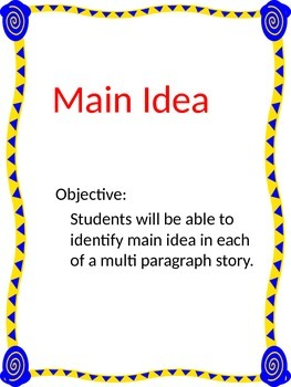 Main Idea- in multi paragraph passage