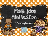"Main Idea mini lesson with ""Why Do Leaves Change Color?"""
