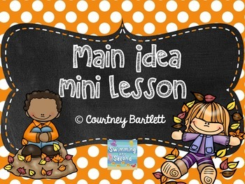 """Main Idea mini lesson with """"Why Do Leaves Change Color?"""""""