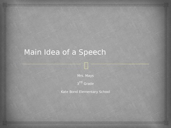 Main Idea of a Speech PPT