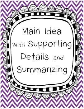 Main Idea with Summarizing