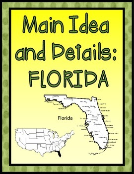 Main Ideas and Details: FLORIDA {Common Core aligned}