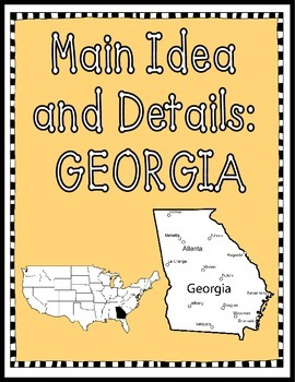 Main Ideas and Details: GEORGIA {Common Core aligned}