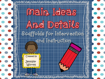Main Ideas and Details: Scaffolds for Instruction and Intervention