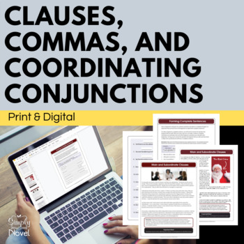 Main, Subordinate Clauses, Commas, Coordinating Conjunctions Lesson and Practice