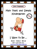 Main Topic and Details - Kindergarten