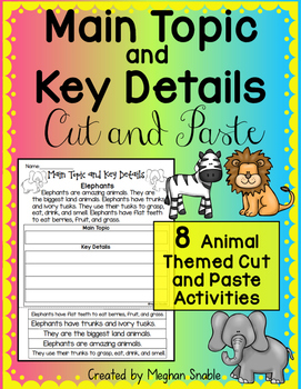 Main Topic and Key Details Cut and Paste by Meghan Snable