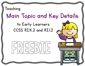 Main Topic and Key Details Kindergarten FREEBIE!