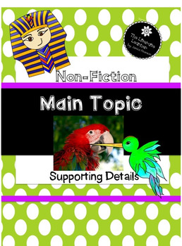 Main Topic and Supporting Details 2nd and 3rd Grade