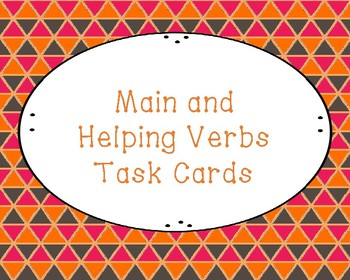 Main and Helping Verbs: Task Cards!