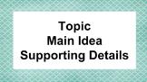 Main idea -  Graphic Organizer & Mentor Texts