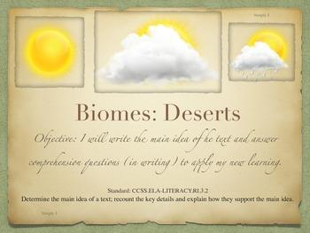 Main idea– Biomes– Deserts