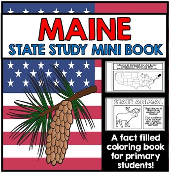 Maine State Study - Facts and Information about Maine