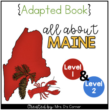 Maine Adapted Books (Level 1 and Level 2)   Maine State Symbols