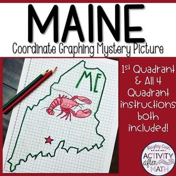 Maine Coordinate Graphing Picture 1st Quadrant & ALL 4 Quadrants