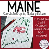 Maine Coordinate Graphing Mystery Picture 1st Quadrant & A