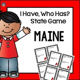 Maine I Have, Who Has Game
