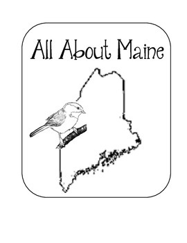 Maine Lapbook/Interactive Notebook.  US State History and Geography