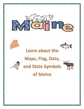Maine State Maps, Flag, Data, and Geography Assessment