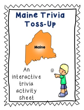 Maine Trivia Toss-Up Challenge Activity - State Geography
