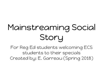 Mainstreaming Social Story for Regular Education Students