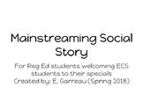 Mainstreaming Social Story for Regular Education Students