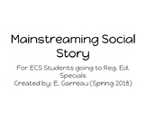 Mainstreaming Social Story for Special Education Students