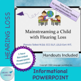 staff training: Mainstreaming a Child w/ Hearing Loss: Recorded Powerpoint