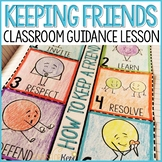 Maintaining Friendships Classroom Guidance Lesson (Upper Elementary)