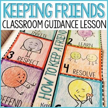 Maintaining Friendships Classroom Guidance Lesson (Upper E