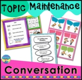 Conversation Skills Activities and Games for Topic Maintenance