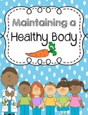 Maintaining a Health Body No Prep Common Core (Inquiry Bas