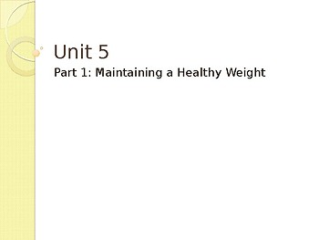 Maintaining a Health Weight Powerpoint