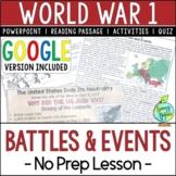 World War 1 Battles, World War I, WW1, WWI