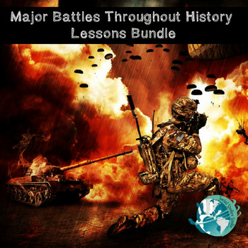 Major Battles Throughout History Bundle- 30 Lessons