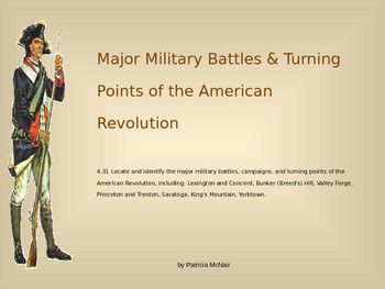 Major Battles & Turning Points of the American Revolution (CCSS 4.31)