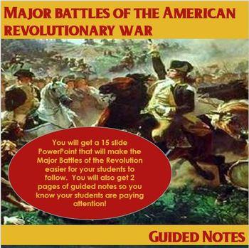 Major Battles of the American Revolutionary War Guided Notes