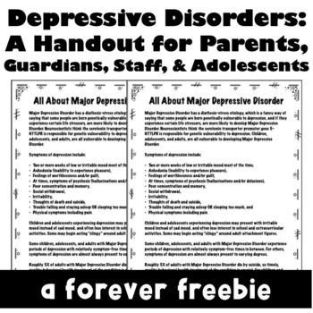 Major Depressive Disorder: A Handout about Depression