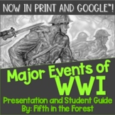 Major Events of WWI PowerPoint PLUS Student Guide for Distance Learning