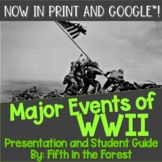 Major Events of WWII Powerpoint PLUS Student Guide