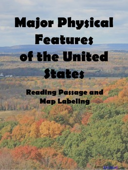 Major Physical Features of the United States Reading Passage and Map