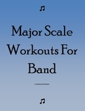 Major Scale Workouts for Band