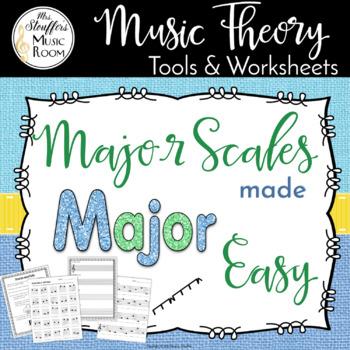 Major Scales Made Major Easy