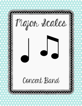 Major Scales for Concert Band