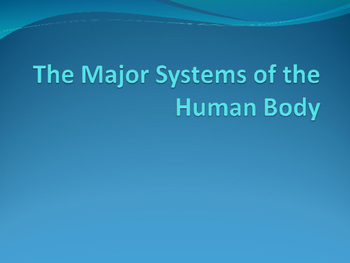 Major Systems of the Human Body